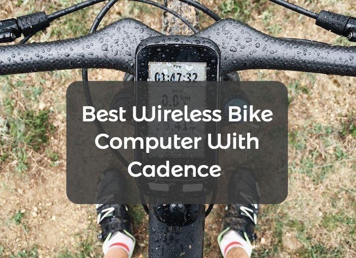 Best Wireless Bike Computer With Cadence